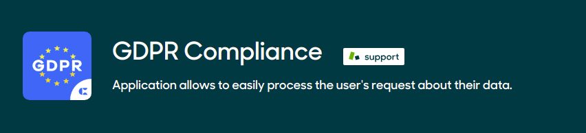GDPR Compliance - Application allows to easily process the user's request about their data.