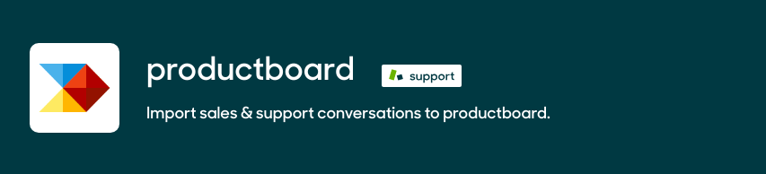 Productboard - Import sales & support conversations to productboard.