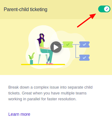 Enabling and disabling parent-child tickets in Freshdesk